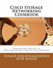 Cisco Storage Networking Cookbook: For NX-