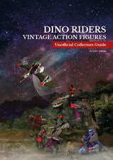 Dino Riders Unofficial Collectors Guide