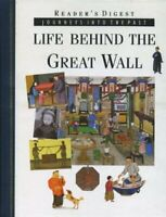 Life behind the Great Wall (Journeys into the past) by Falkus, Christopher Book