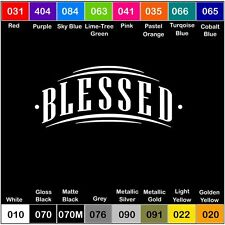 BLESSED V1 Vinyl Decal Sticker Window Car Inspirational Quote