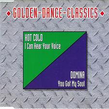 Italo CD Hot Cold I Can Hear Your Voice, Domina You Got MaxiCD