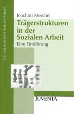 Trägerstrukturen in der Sozialen Arbeit | Eine Einführung | Joachim Merchel