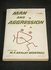 M F Ashley Montagu (editor) - Man and Aggression