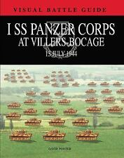 I SS PANZER CORPS at Villers-Bocage,  Armored Battle, Maps, Weapons 6-13-1944