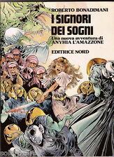 Roberto Bonadimani I SIGNORI DEI SOGNI Editrice Nord