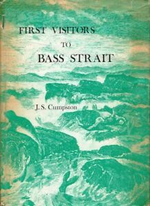 First Visitors to Bass Strait BOOK History Australia HC Australian