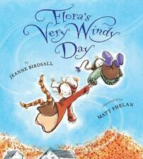Flora's Very Windy Day by Jeanne Birdsall (2010, Hardcover)