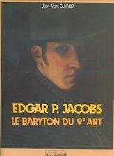 EDGAR P. JACOBS ( BLAKE ET MORTIMER ) LE BARYTON DU 9° ART EO TRES BEL ETAT