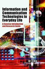 Information and Communication Technologies in Everyday Life