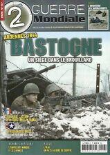 2e GUERRE MONDIALE N° 57 / ARDENNES 1944 BASTOGNE UN SIEGE DANS LE BROUILLARD