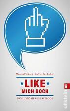 Like mich doch! Das Lustigste aus Facebook von Seibel/Meiborg UNGELESEN
