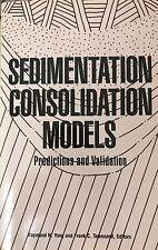 Sedimentation Consolidation Models Predictions and Validation Yong and Townsend