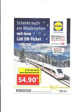 DB Lidl Ticket Bahnticket 1 mal Freifahrt    2.Klasse bis 7.4.19 außer Freitags