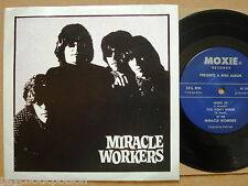 MIRACLE WORKERS - Same  E.P. Moxie – M 1043 → Hung Up / Psycho / Out of my Head