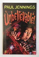 Unbelievable! by Paul Jennings *NEW* Paperback
