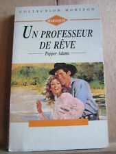 Pepper Adams: un professeur de rêve/ Harlequin-Horizon, 1994