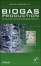 Biogas Production: Pretreatment Methods in Anaerobic Digestion by Mudhoo New+=