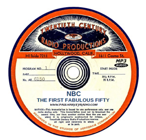 NBC FIRST FABULOUS FIFTY (6 SHOWS) OLD TIME RADIO MP3 CD