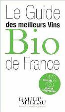Le Guide des meilleurs vins Bio de France de Guigui, Pierre | Livre | état bon