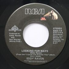 Country 45 Eddy Raven - Looking For Ways / Joe Knows How To Live On Rca
