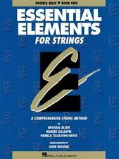 Essential Elements for Strings Bk. 2 : Double Bass by Michael Allen and...