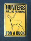 "metal Hunting sign -  funny Hunter deer buck redneck 18""x12"""