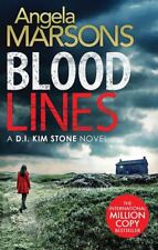 Blood Lines (Detective Kim Stone Crime Thriller Series Book 5) by Angela Marsons