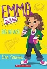 Emma Is on the Air: Big News! by Ida Siegal (2015, Trade Paperback)