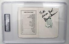 Mark O'Meara Autograph Masters Augusta Scorecard PSA/DNA RARE Inscription 2X MJR