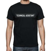 Technical Assistant t shirt, homme T-shirt, occupation, Noir, Coton