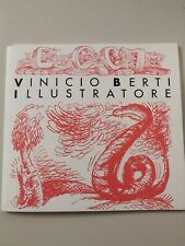 VINICIO BERTI - Illustratore (Catalogo, 1995)