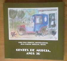 LIBRO GENTES DE MURCIA AÑOS 30.BONITO Y CURIOSO.126 PAGINAS.PERFECTO.
