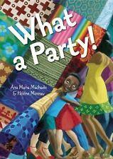 What a Party! by Machado, Ana Maria