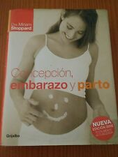 LIBRO - CONCEPCION, EMBARAZO Y PARTO - MIRIAM STOPPARD, ideal padres