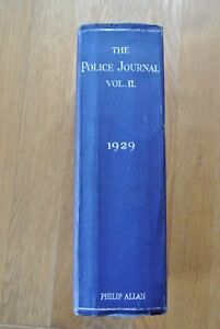 The Police Journal Vol II - 1929 - Rare Antique Vintage Book