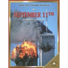 SEPTEMBER 11th TERRORIST ATTACKS ~ DAYS THAT CHANGED THE WORLD ~ HC PICTORIAL