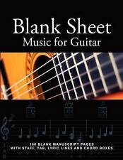 Blank Sheet Music for Guitar: 100 Blank Manuscript Pages with Staff, TAB, Lyric