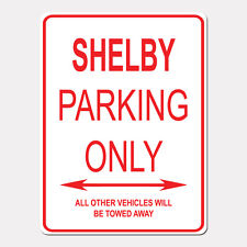 """SHELBY Parking Only Street Sign Heavy Duty Aluminum Sign 9"""" x 12"""""""