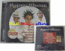 CD HYPER MUSIC SIGILLATO PROMO TUTTO MUSE LACUNA COIL HIVES ASH no lp mc (C10*)