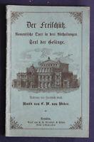 Kind/ Weber Der Freischütz Romantische Oper um 1890 Kunst Kultur Dresden sf