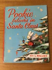 VINTAGE  ~ POOKIE BELIEVES IN SANTA CLAUSE BY IVY L. WALLACE  Hardcover ~ NDS