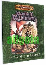 Dungeons & Dragons KINGDOMS OF KALAMAR THE FATE OF HEROES 2002 D&D 3.0 d20
