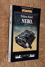 Nero Tiziano Sclavi Camunia I ed. 1992 FO