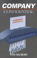 NEW Company Confidential by Tom McCrory