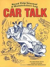 Car Talk Road Trip Journal and Maintenance Log - Acceptable - Magliozzi, Tom -
