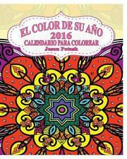 El Color de Su Ano 2016 Calendario para Colorear by Jason Potash (2016,...