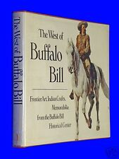 The West of Buffalo Bill Frontier Art Indian Crafts Memorabilia HCDJ Hardcover