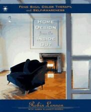Home Design from the Inside Out: Feng Shui, Color Therapy and Self-Awareness Le