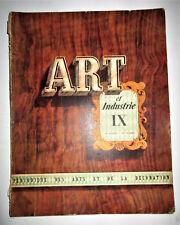 ART et INDUSTRIE -  IX - 1947 - Périodique des Arts et de la Décoration