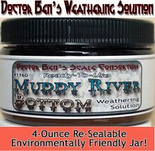 Muddy River Bottom Weathering Solution-4oz Doctor Ben's Scale Consortium New!
